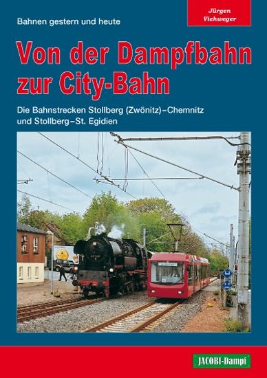 Broschüre Von Der Dampfbahn Zur City Bahn